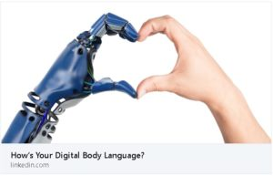 How is Your Digital Body Language?